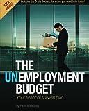 The Unemployment Budget: Your financial survival plan.