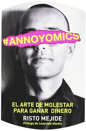 Risto Mejide – Annoyomics