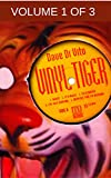 Vinyl Tiger - Vol.1 of 3 - The 80s (Vinyl Tiger - serialized version)