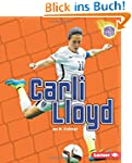 Carli Lloyd (Amazing Athletes (Paperb...
