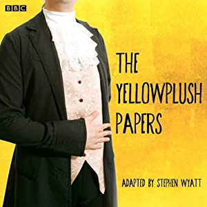 The Yellowplush Papers (Classic Serial) Radio/TV Program