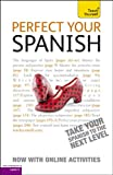Perfect Your Spanish with Two Audio CDs: A Teach Yourself Guide