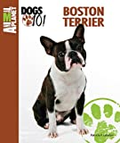 img - for By Patricia F. Lehman Boston Terrier (Animal Planet Dogs 101) [Hardcover] book / textbook / text book