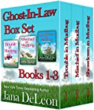 Ghost-in-Law Boxset (Ghost-in-Law Mystery/Romance Series)