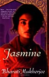 img - for By Bharati Mukherjee Jasmine (1ST) book / textbook / text book