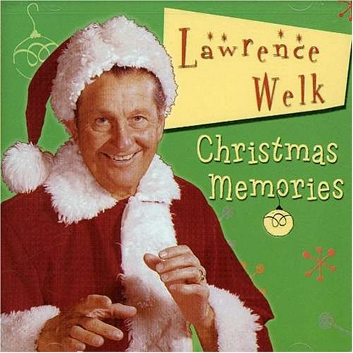 Christmas Memories by Lawrence Welk
