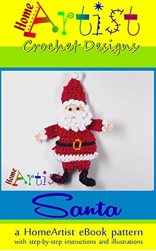 SANTA CLAUS Crochet Pattern by HomeArtist Designs