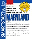 How to Start a Business in Maryland (How to Start a Business in Maryland (Etrm))