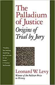 Amazon.com: The Palladium of Justice: Origins of Trial by Jury