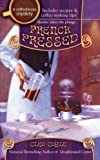 French Pressed: A Coffeehouse Mystery (Coffee House Mystery)