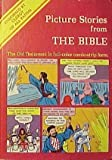 Picture Stories from the Bible: The Old Testament in Full-Color Comic-Strip Form