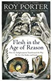Flesh in the Age of Reason (0140167358) by Porter, Roy