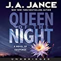 Queen of the Night: A Novel of Suspense Audiobook by J. A. Jance Narrated by Greg Itzin