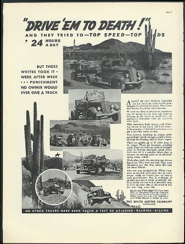 Drive 'Em To Death! & They Tried To 24 Hours A Day White Trucks Ad 1937