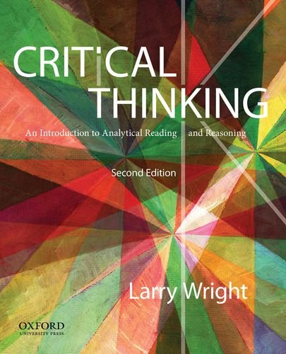 Critical Thinking: An Introduction to Analytical Reading and Reasoning PDF