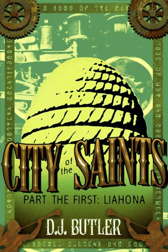 Liahona (City of the Saints Book 1)