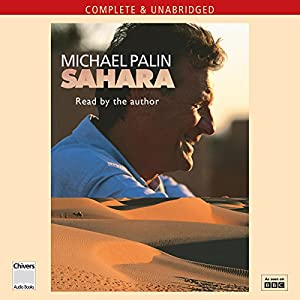 Michael Palin: Sahara | [Michael Palin]