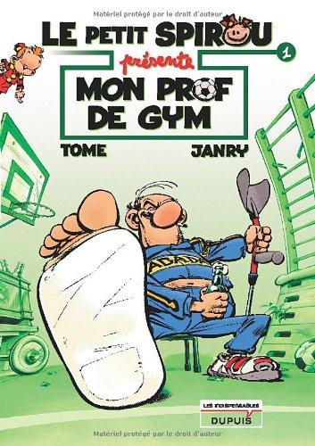 Le Petit Spirou présente t.1 - Mon Prof de gym  Tome  Janry, BANDE DESSINEE