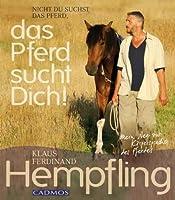 Das Pferd sucht Dich! von Cadmos Verlag