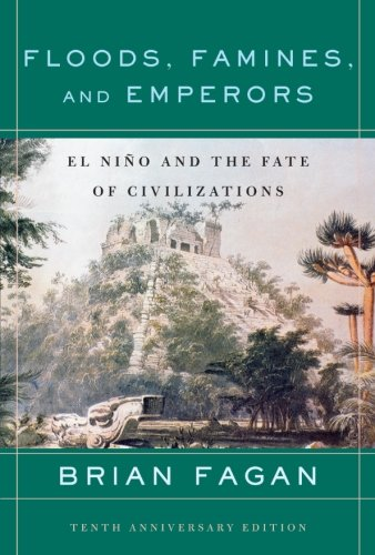 Floods, Famines, and Emperors: El Nino and the Fate of...