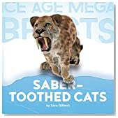 Saber-toothed Cats (Ice Age Mega Beasts)