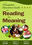 img - for The Thoughtful Education Guide to Reading for Meaning book / textbook / text book