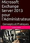 Microsoft Exchange Server 2013 pour l...