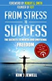 From Stress to Success: The Secrets to Fast, Permanent Life Change with Faster EFT
