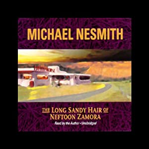 The Long Sandy Hair of Neftoon Zamora Audiobook