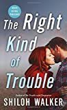 The Right Kind of Trouble <br>(McKays Series)	 by  Shiloh Walker in stock, buy online here