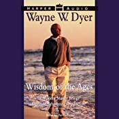 Wisdom of the Ages: 60 Days to Enlightenment | [Dr. Wayne W. Dyer]