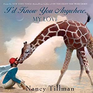 I'd Know You Anywhere, My Love Audiobook