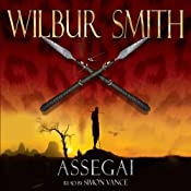 Assegai: Courtney 3, Book 5 | Wilbur Smith