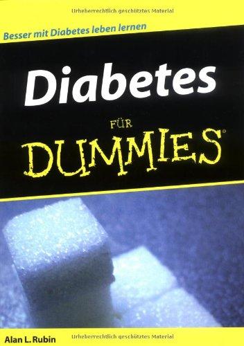 Diabetes für Dummies: Über 6 Millionen Menschen sind bereits an Diabetes erkrankt und es werden immer mehr.