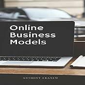 Online Business Models | [Anthony Ekanem]