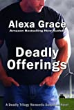 Deadly Offerings (Deadly Series Book 1)