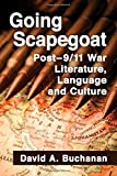 img - for Going Scapegoat: Post-9/11 War Literature, Language and Culture book / textbook / text book