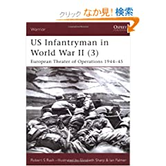 US Infantryman in World War II (3): European Theater of Operations 1944-45 (Warrior)