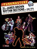 The Funkmasters-the Great James Brown Rhythm Sections