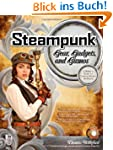 Steampunk Gear, Gadgets, and Gizmos:...