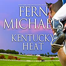 Kentucky Heat Audiobook by Fern Michaels Narrated by Susie Berneis