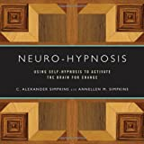 img - for Neuro-Hypnosis: Using Self-Hypnosis to Activate the Brain for Change (Norton Professional Books) book / textbook / text book