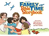 img - for Family Time Bible Storybook: Interactive Bible Stories for Preschoolers and Their Families book / textbook / text book