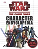 img - for Star Wars: The Clone Wars Character Encyclopedia book / textbook / text book