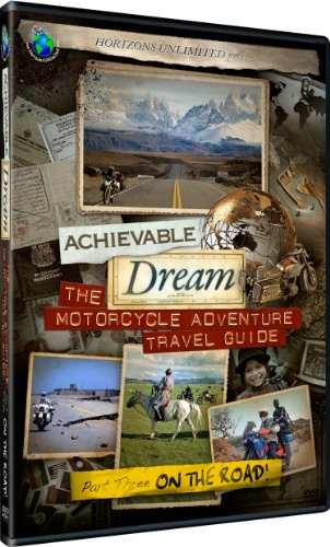 Achievable Dream - Motorcycle Adventure Travel Guide - On the Road! [DVD]