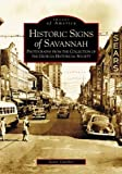 img - for Historic Signs of Savannah (Images of America: Georgia) book / textbook / text book