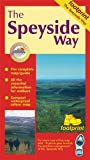 The Speyside Way - Footprint Map: Strip Map of the Route Between Aviemore and Buckie in Scotland