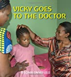 img - for Vicky Goes to the Doctor book / textbook / text book
