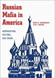 img - for Russian Mafia In America: Immigration, Culture, and Crime by James O. Finckenauer (2001-11-15) book / textbook / text book