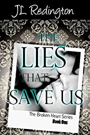 The Lies That Save Us (The Broken Heart Series)